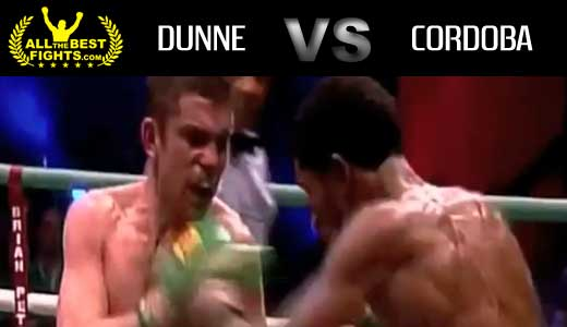 cordoba_vs_dunne_video_full_fight_pelea_allthebestfights