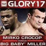 cro-cop-filipovic-vs-miller-2-glory-17-poster