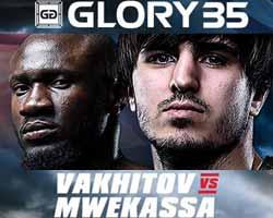 vakhitov-vs-mwekassa-glory-35-poster