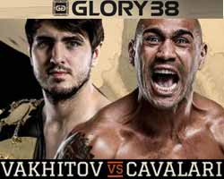 vakhitov-vs-cavalari-3-full-fight-video-glory-38-poster