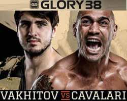 vakhitov-vs-cavalari-3-full-fight-video-glory-38-poster
