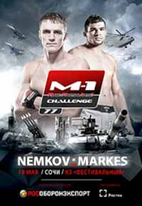 nemkov-vs-markes-full-fight-video-m-1-challenge-77-poster
