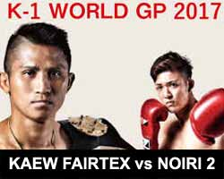 kaew-vs-noiri-2-full-fight-video-k1-world-gp-2017-poster