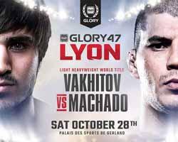 vakhitov-machado-full-fight-video-glory-47-poster