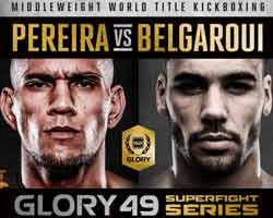 pereira-belgaroui-2-full-fight-video-glory-49-poster