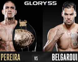 pereira-belgaroui-3-fight-glory-55-poster