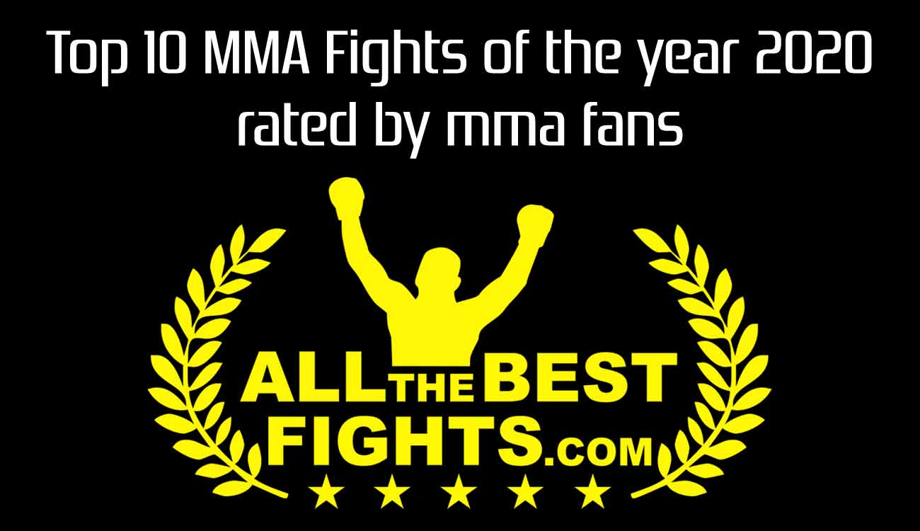 Ranking of the best Mma Fights of the Year 2020 generated by Mma fans' votes
