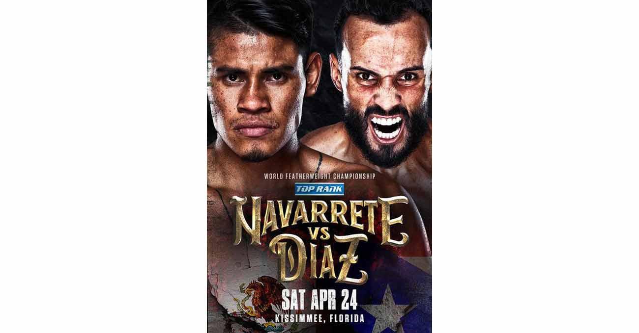 Poster of Navarrete vs Diaz 2021-04-24