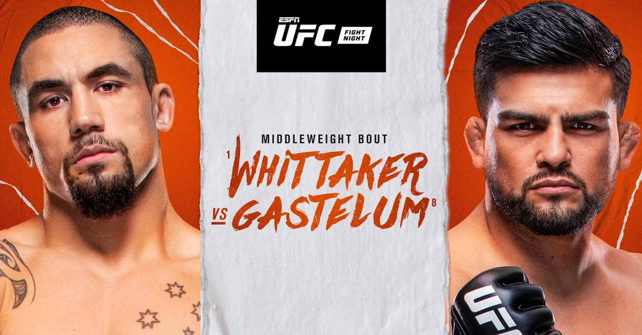 Robert Whittaker vs Kelvin Gastelum full fight video UFC Vegas 24 poster