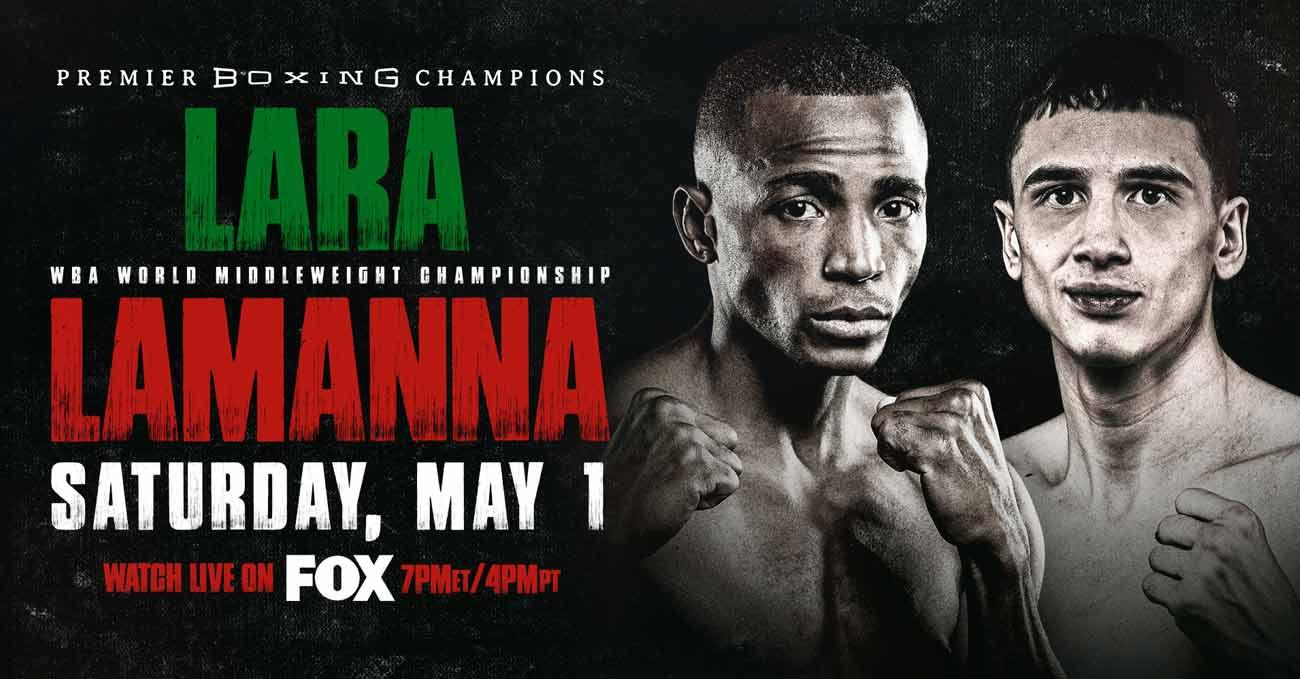 Erislandy Lara vs Thomas Lamanna full fight video poster 2021-05-01