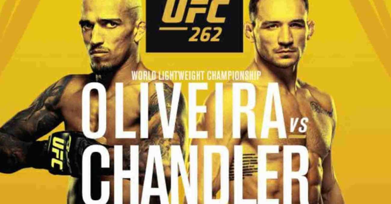 Charles Oliveira vs Michael Chandler full fight video UFC 262 poster
