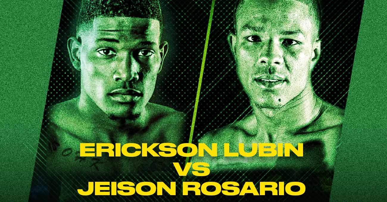 Erickson Lubin vs Jeison Rosario full fight video poster 2021-06-26