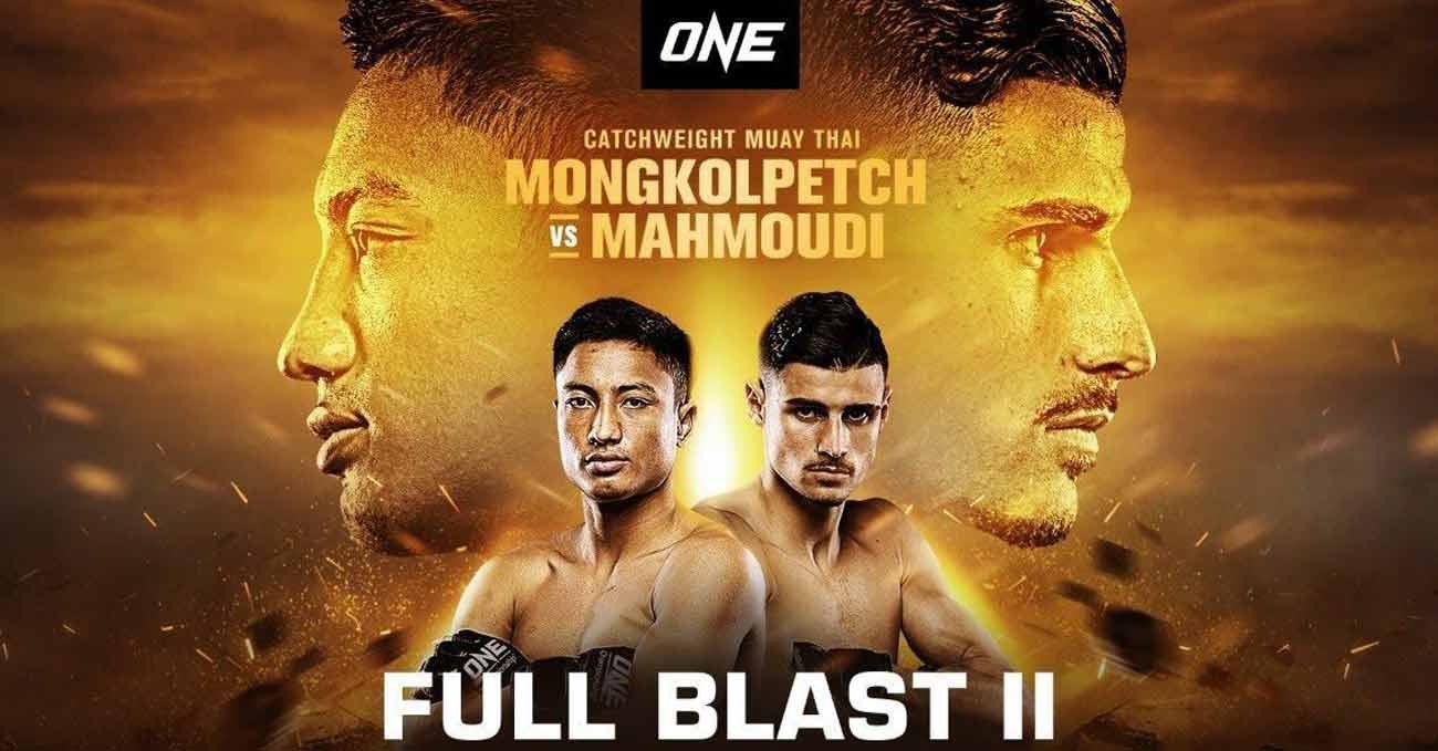 Mongkolpetch Petchyindee Academy vs Elias Mahmoudi full fight video ONE Full Blast 2 poster