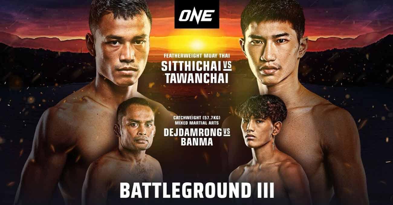 Sitthichai Sitsongpeenong vs Tawanchai PK Saenchaimuaythaigym full fight video ONE Battleground 3 poster