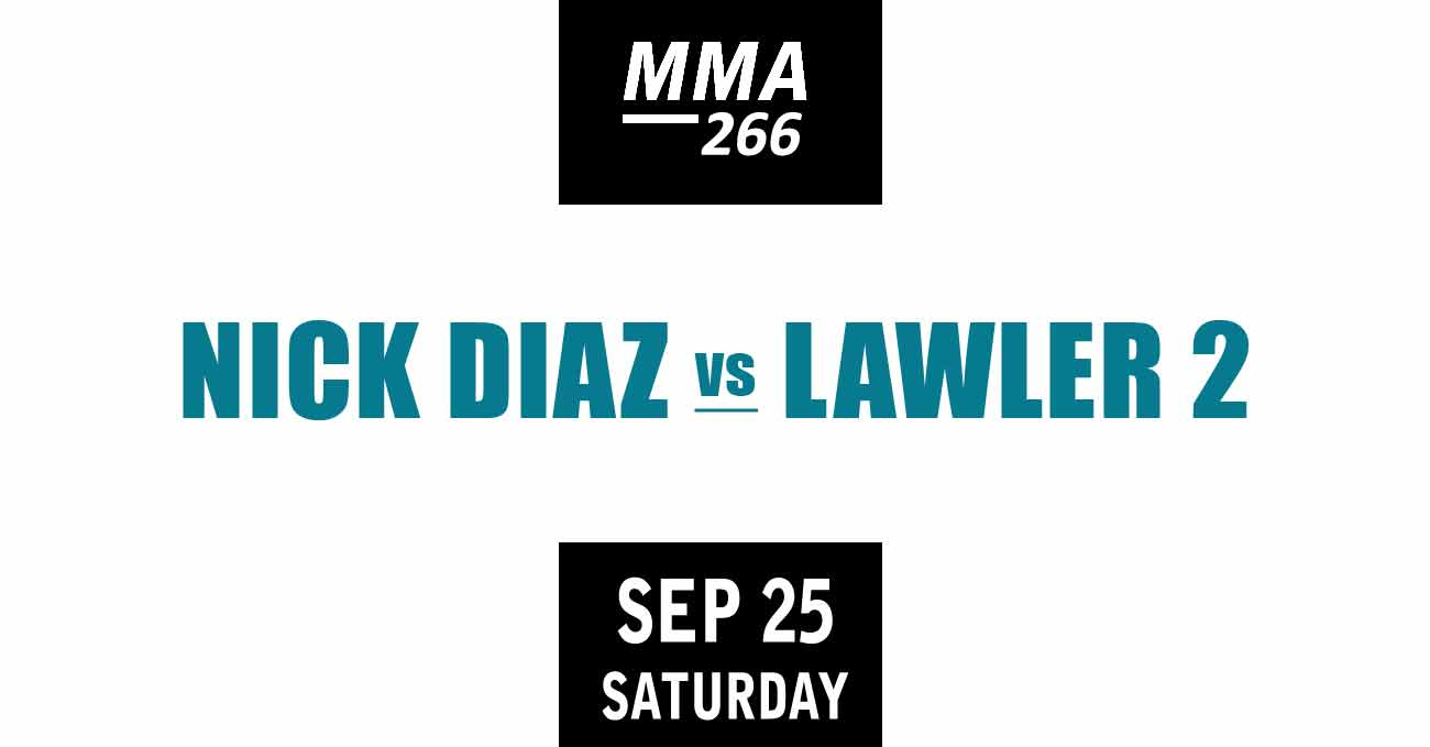 Nick Diaz vs Robbie Lawler 2 full fight video UFC 266 poster by ATBF